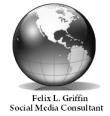 Felix L Griffin- Social Media Consultant