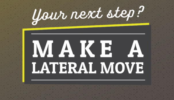 Make A Move - Make A Lateral Move